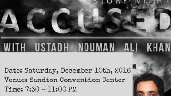 Joburg Nouman Ali Khan – Story Night: Accused