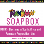 Nanima Soap Box Election and Ramadan Preps