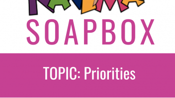 Nanima Soapbox – Priorities